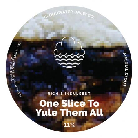 Cloudwater One Slice to Yule them All
