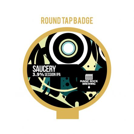Magic Rock Saucery Tap Badge