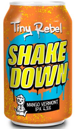Tiny Rebel Shake Down